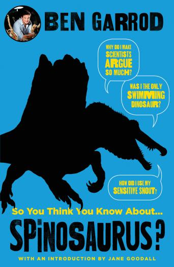 So You Think You Know About Spinosaurus?