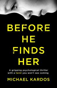 Before He Finds Her