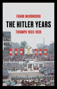 The Hitler Years, Volume 1: Triumph 1933-1939
