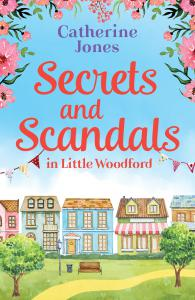 Secrets and Scandals in Little Woodford