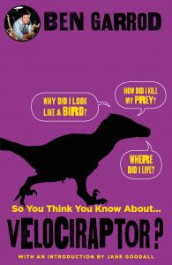 So You Think You Know About Velociraptor?