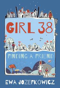 Girl 38: Finding a Friend