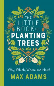 The Little Book of Planting Trees