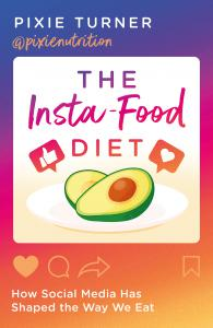 The Insta-Food Diet