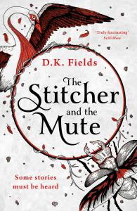 The Stitcher and the Mute