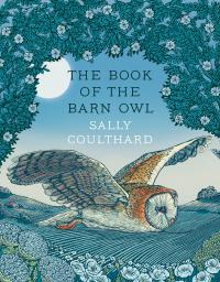 The Book of the Barn Owl